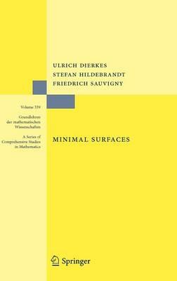 Minimal Surfaces - Grundlehren der mathematischen Wissenschaften 339 (Hardback)