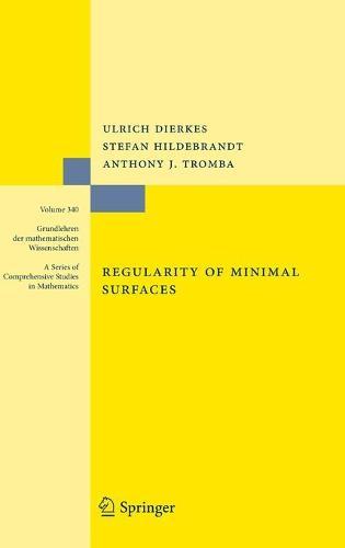Regularity of Minimal Surfaces - Grundlehren der mathematischen Wissenschaften 340 (Hardback)
