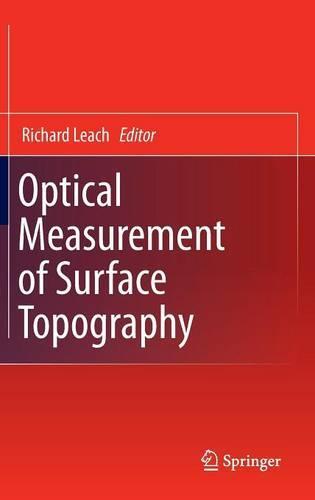 Optical Measurement of Surface Topography (Hardback)