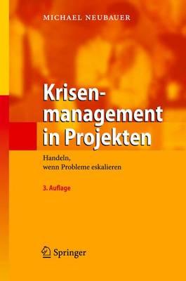 Krisenmanagement in Projekten (Hardback)