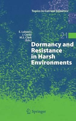 Dormancy and Resistance in Harsh Environments - Topics in Current Genetics 21 (Hardback)