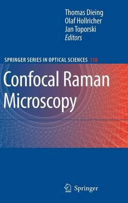 Confocal Raman Microscopy - Springer Series in Optical Sciences 158 (Hardback)