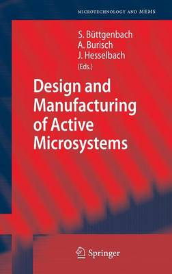 Design and Manufacturing of Active Microsystems - Microtechnology and MEMS (Hardback)
