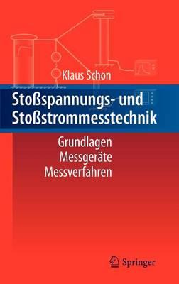 Sto spannungs- Und Sto strommesstechnik: Grundlagen - Messger te - Messverfahren (Hardback)