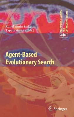 Agent-Based Evolutionary Search - Adaptation, Learning, and Optimization 5 (Hardback)
