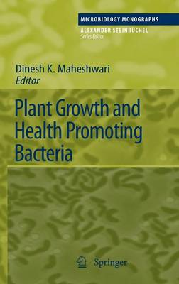 Plant Growth and Health Promoting Bacteria - Microbiology Monographs 18 (Hardback)