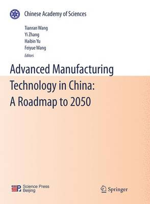 Advanced Manufacturing Technology in China: A Roadmap to 2050 (Paperback)