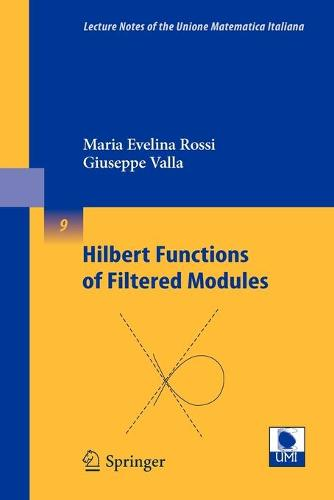 Hilbert Functions of Filtered Modules - Lecture Notes of the Unione Matematica Italiana 9 (Paperback)