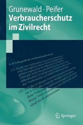 Verbraucherschutz Im Zivilrecht - Springer-Lehrbuch (Paperback)