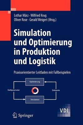 Simulation Und Optimierung in Produktion Und Logistik (Paperback)