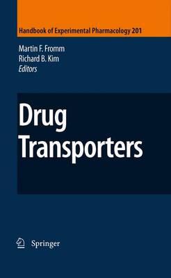 Drug Transporters - Handbook of Experimental Pharmacology 201 (Hardback)