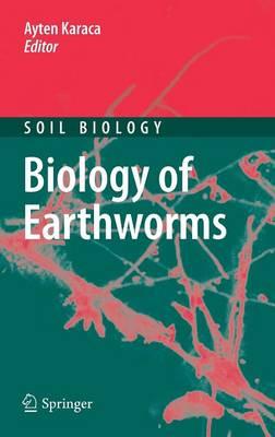 Biology of Earthworms - Soil Biology 24 (Hardback)