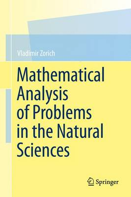 Mathematical Analysis of Problems in the Natural Sciences (Hardback)