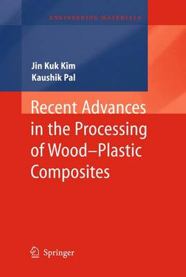 Recent Advances in the Processing of Wood-Plastic Composites - Engineering Materials 32 (Hardback)