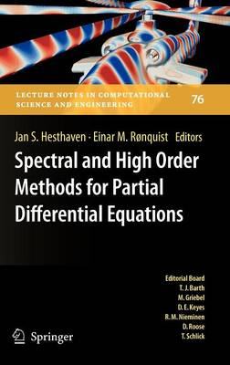 Spectral and High Order Methods for Partial Differential Equations: Selected papers from the ICOSAHOM '09 conference, June 22-26, Trondheim, Norway - Lecture Notes in Computational Science and Engineering 76 (Hardback)