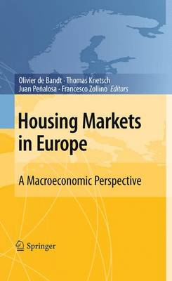Housing Markets in Europe: A Macroeconomic Perspective (Hardback)