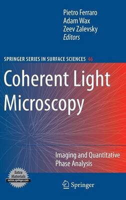 Coherent Light Microscopy: Imaging and Quantitative Phase Analysis - Springer Series in Surface Sciences 46