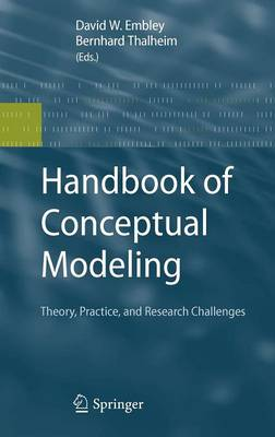 Handbook of Conceptual Modeling: Theory, Practice, and Research Challenges (Hardback)