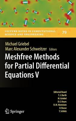 Meshfree Methods for Partial Differential Equations V - Lecture Notes in Computational Science and Engineering 79 (Hardback)