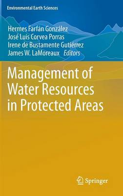 Management of Water Resources in Protected Areas - Environmental Earth Sciences (Hardback)