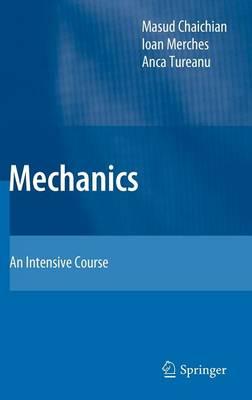 Mechanics: An Intensive Course (Hardback)