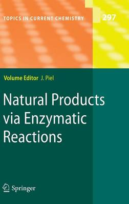 Natural Products via Enzymatic Reactions - Topics in Current Chemistry 297 (Hardback)