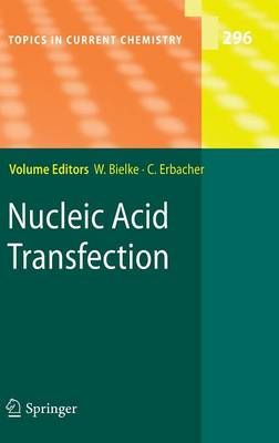 Nucleic Acid Transfection - Topics in Current Chemistry 296 (Hardback)