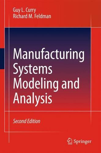 Manufacturing Systems Modeling and Analysis (Hardback)