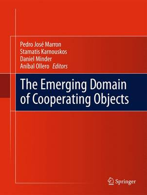 The Emerging Domain of Cooperating Objects (Hardback)