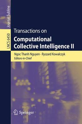 Transactions on Computational Collective Intelligence II - Transactions on Computational Collective Intelligence 6450 (Paperback)