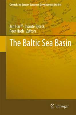 The Baltic Sea Basin - Central and Eastern European Development Studies (CEEDES) (Hardback)