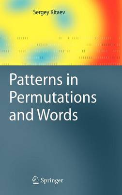 Patterns in Permutations and Words - Monographs in Theoretical Computer Science. An EATCS Series (Hardback)