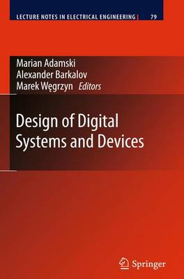 Design of Digital Systems and Devices - Lecture Notes in Electrical Engineering 79 (Hardback)