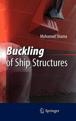 Buckling of Ship Structures (Hardback)