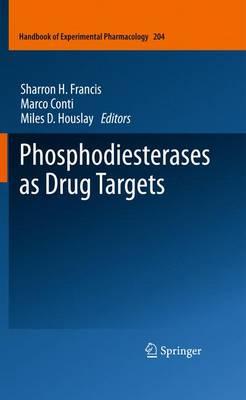 Phosphodiesterases as Drug Targets - Handbook of Experimental Pharmacology 204 (Hardback)