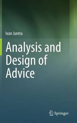 Analysis and Design of Advice (Hardback)