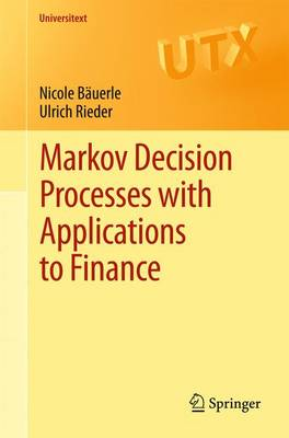 Markov Decision Processes with Applications to Finance - Universitext (Paperback)