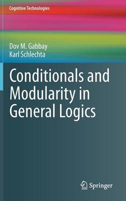 Conditionals and Modularity in General Logics - Cognitive Technologies (Hardback)