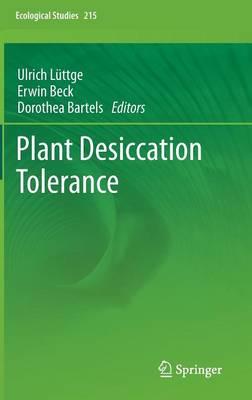Plant Desiccation Tolerance - Ecological Studies 215 (Hardback)