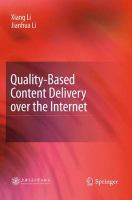 Quality-Based Content Delivery Over the Internet (Hardback)