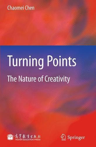 Turning Points: The Nature of Creativity (Hardback)