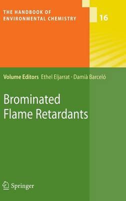 Brominated Flame Retardants - The Handbook of Environmental Chemistry 16 (Hardback)