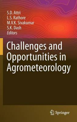 Challenges and Opportunities in Agrometeorology (Hardback)