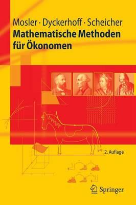 Mathematische Methoden Fur Okonomen - Springer-Lehrbuch (Paperback)