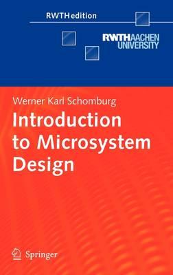 Introduction to Microsystem Design - RWTHedition (Hardback)