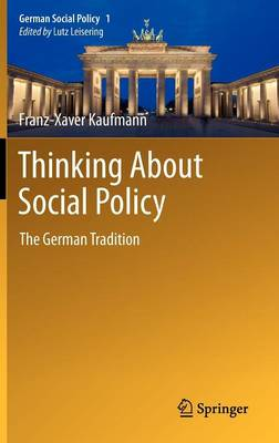 Thinking About Social Policy: The German Tradition - German Social Policy 1 (Hardback)