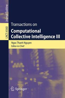 Transactions on Computational Collective Intelligence III - Lecture Notes in Computer Science 6560 (Paperback)