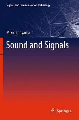 Sound and Signals - Signals and Communication Technology (Hardback)
