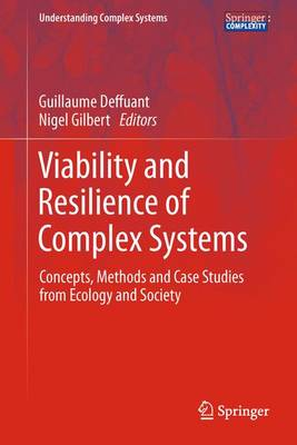 Viability and Resilience of Complex Systems: Concepts, Methods and Case Studies from Ecology and Society - Understanding Complex Systems (Hardback)
