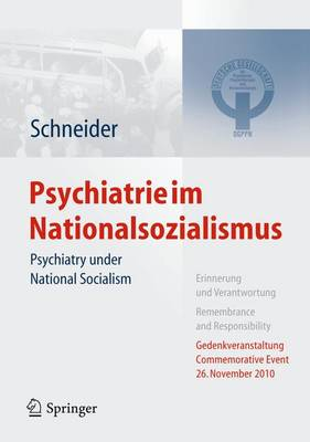 Psychiatrie Im Nationalsozialismus: Psychiatry Under National Socialism